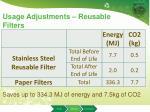 usage adjustments reusable filters