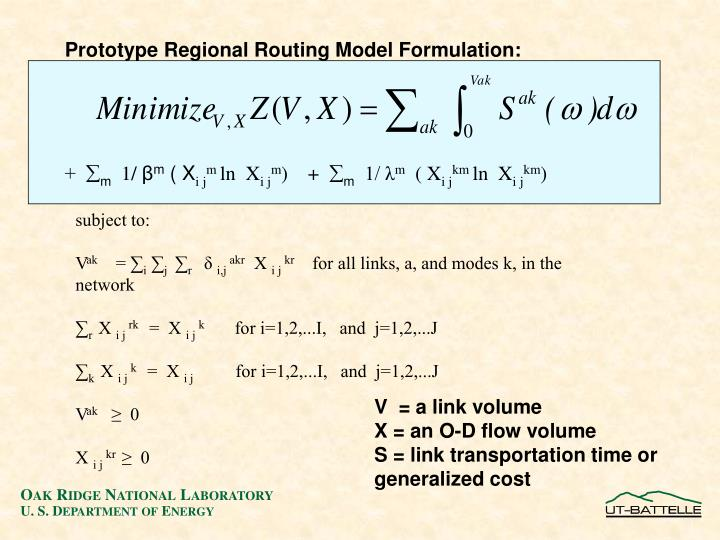Prototype Regional Routing Model Formulation: