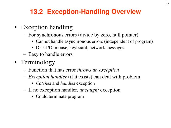 13.2  Exception-Handling Overview