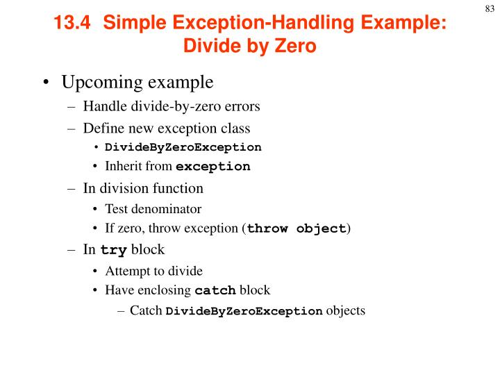 13.4  Simple Exception-Handling Example: Divide by Zero
