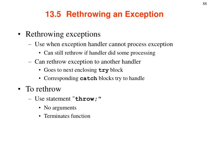 13.5  Rethrowing an Exception