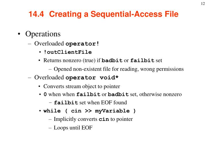 14.4  Creating a Sequential-Access File