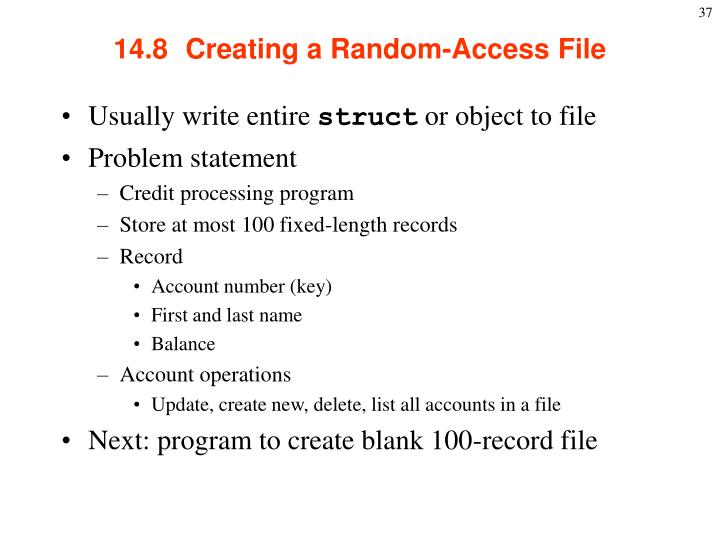 14.8  Creating a Random-Access File