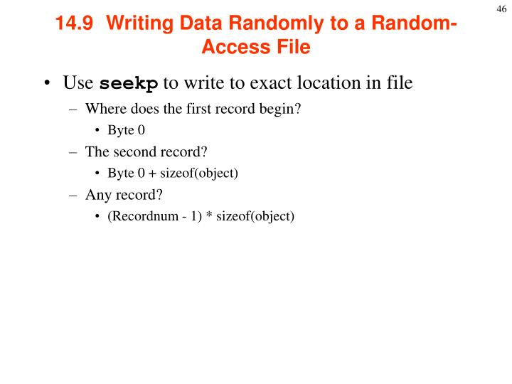 14.9  Writing Data Randomly to a Random-Access File