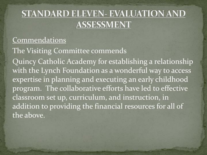 STANDARD ELEVEN- EVALUATION AND ASSESSMENT