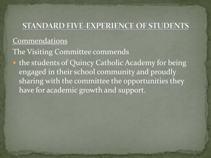 STANDARD FIVE-EXPERIENCE OF STUDENTS