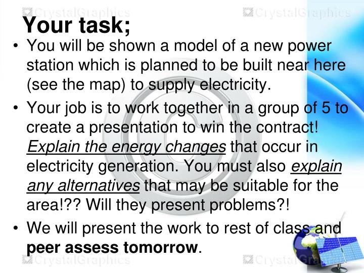Your task;