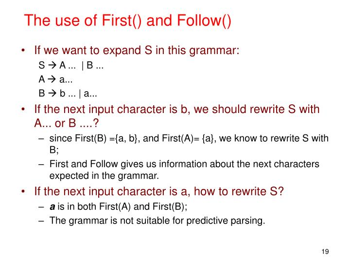 The use of First() and Follow()