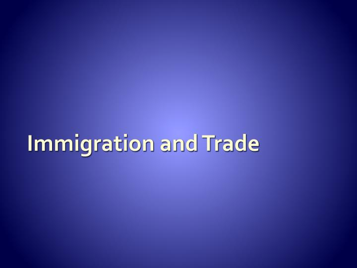 Immigration and Trade
