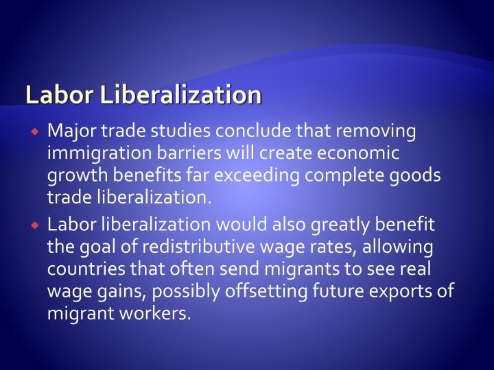 Labor Liberalization