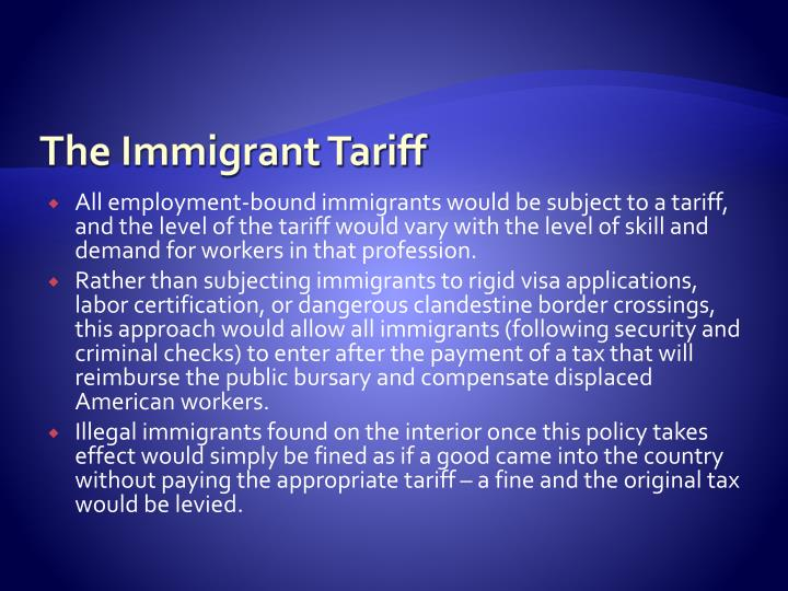 The Immigrant Tariff