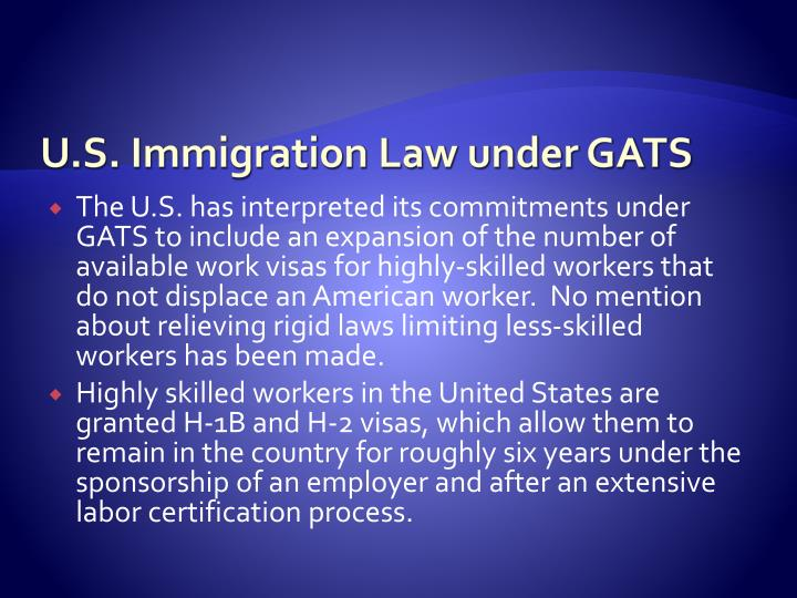 U.S. Immigration Law under GATS