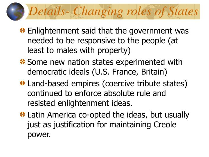 Details- Changing roles of States
