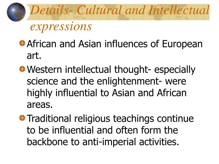 Details- Cultural and Intellectual 	expressions