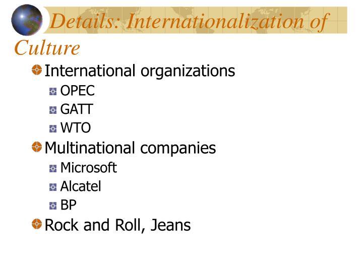 Details: Internationalization of Culture