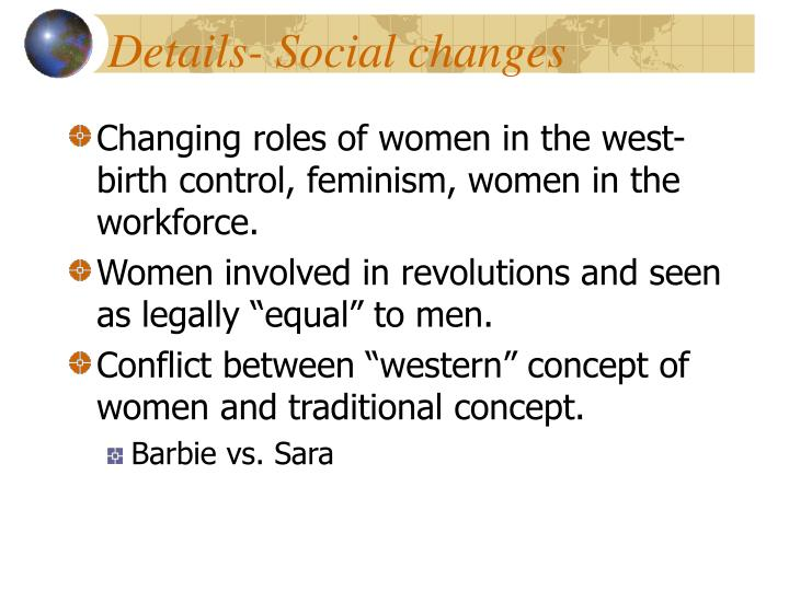 Details- Social changes