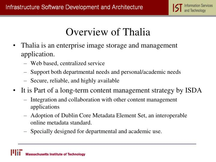 Overview of Thalia