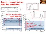 energy reconstruction bias and resolution