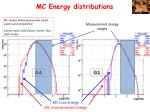 mc energy distributions