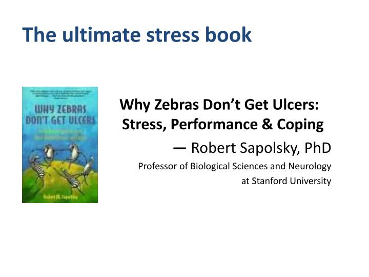 The ultimate stress book