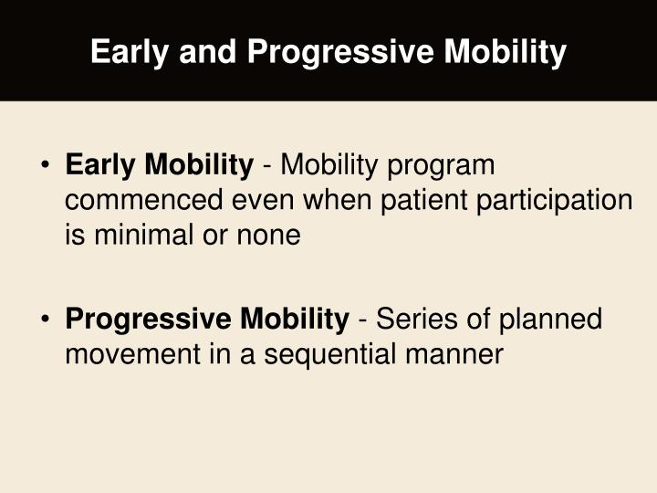 implementing early mobilization programs in an Evidence based practice in the implementing early mobilization interventions in mechanically ventilated patients •early mobility program at nyph.