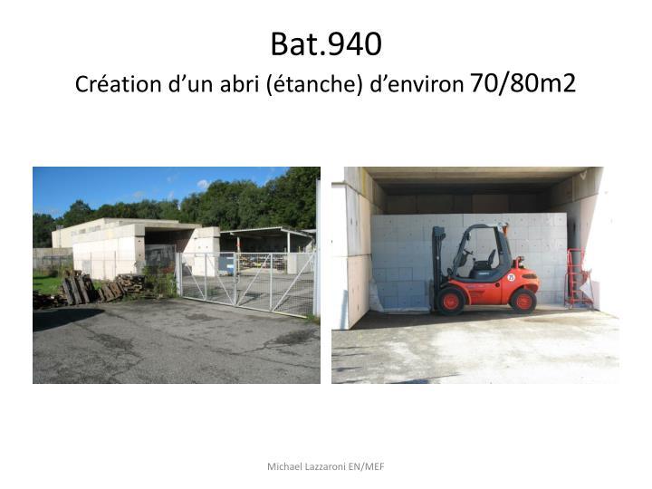 Bat.940