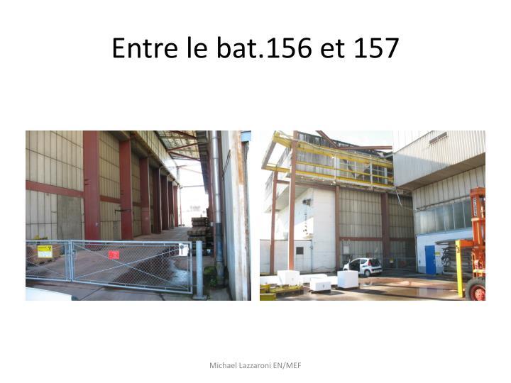 Entre le bat.156 et 157