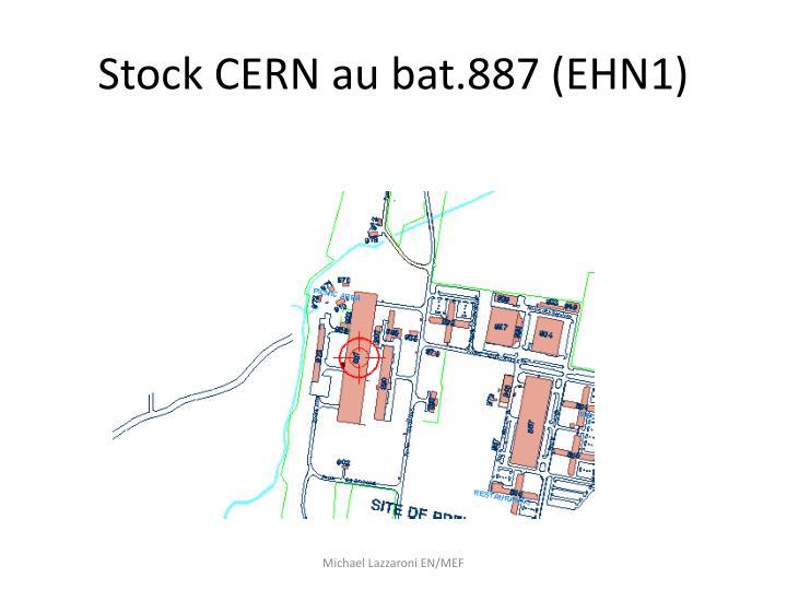 Stock CERN au bat.887 (EHN1)