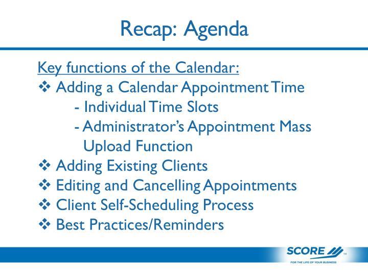 Recap:  Agenda