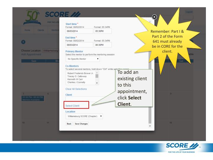 Remember: Part I & Part 2 of the Form 641 must already be in CORE for the client.