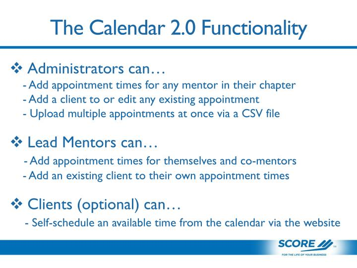 The Calendar 2.0 Functionality