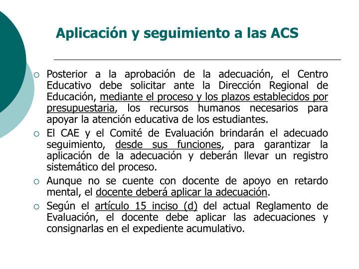 Aplicación y seguimiento a las ACS