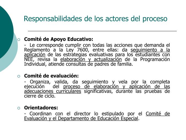 Responsabilidades de los actores del proceso
