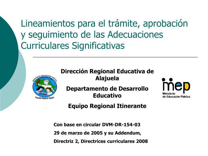 Lineamientos para el trámite, aprobación y seguimiento de las Adecuaciones Curriculares Significativas