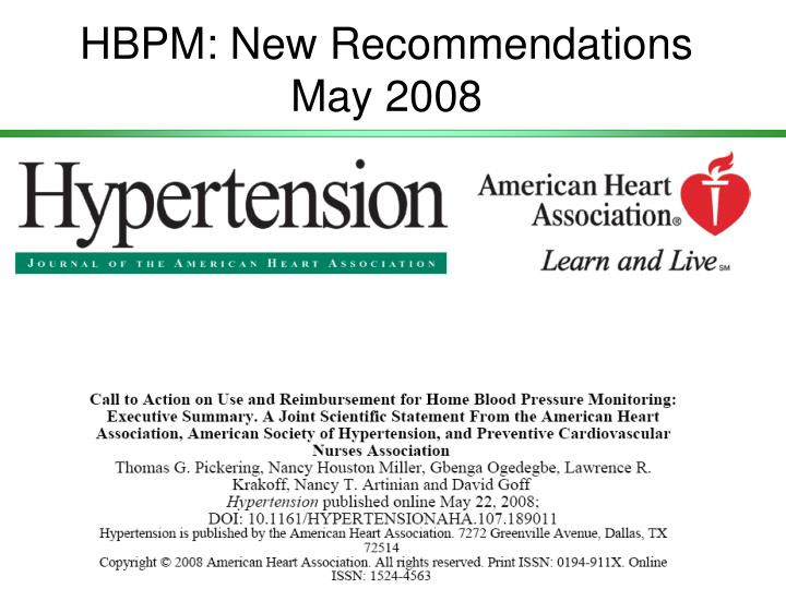 HBPM: New Recommendations