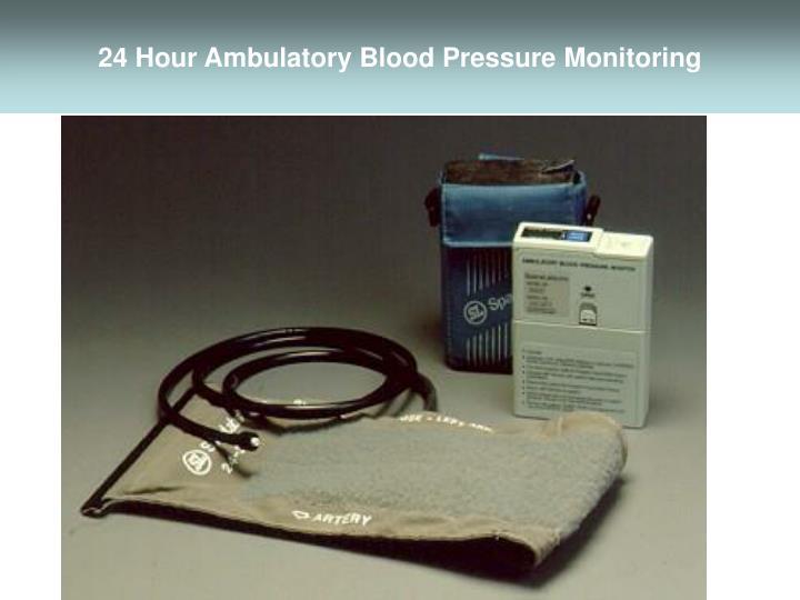24 Hour Ambulatory Blood Pressure Monitoring