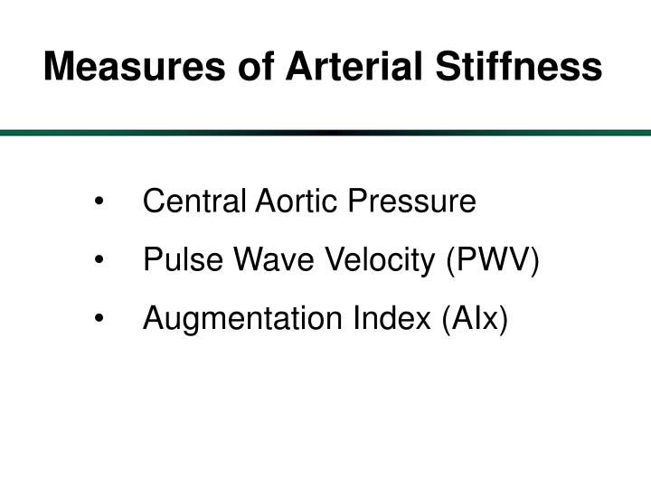 Measures of Arterial Stiffness