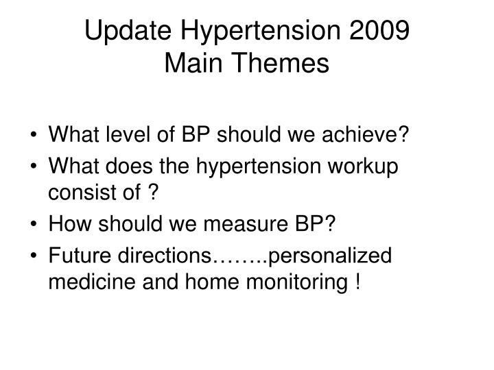 Update Hypertension 2009