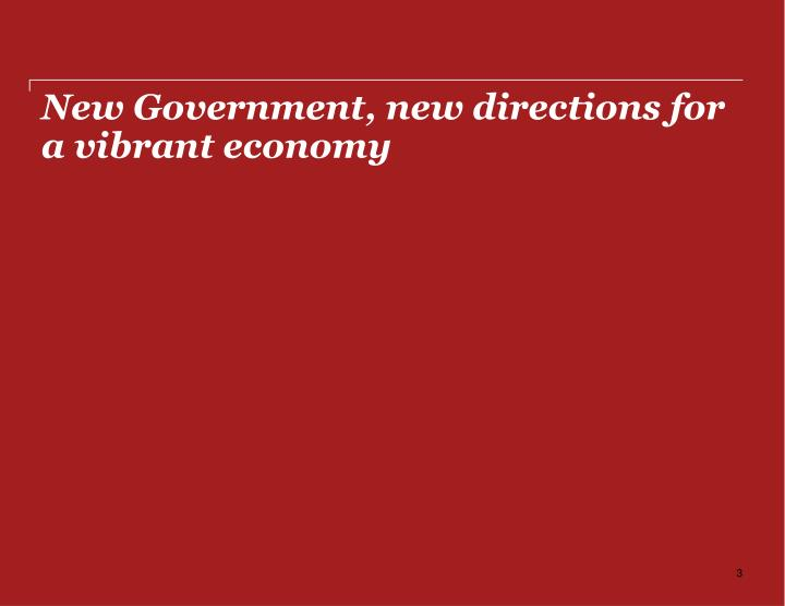 New Government, new directions for a vibrant economy