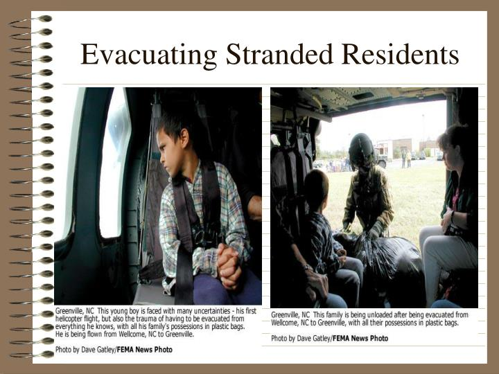 Evacuating Stranded Residents