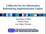 california service information rulemaking implementation update