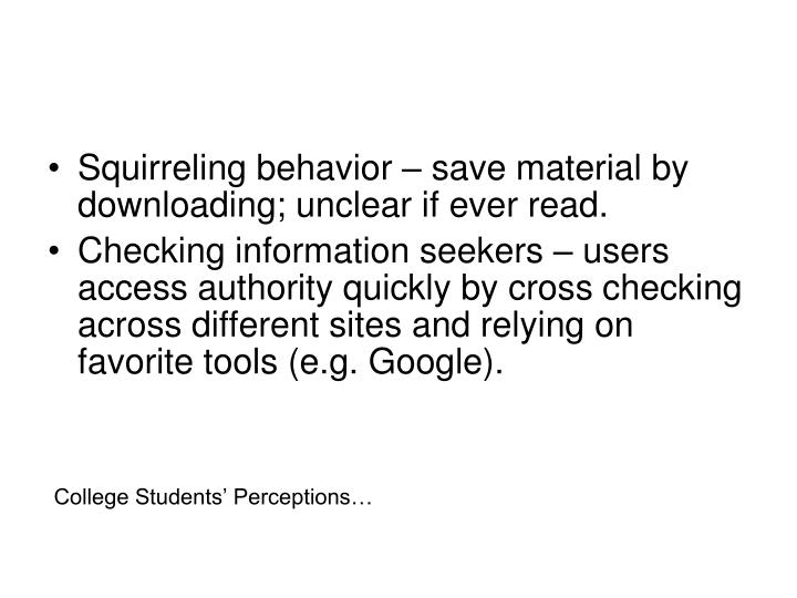 Squirreling behavior – save material by downloading; unclear if ever read.