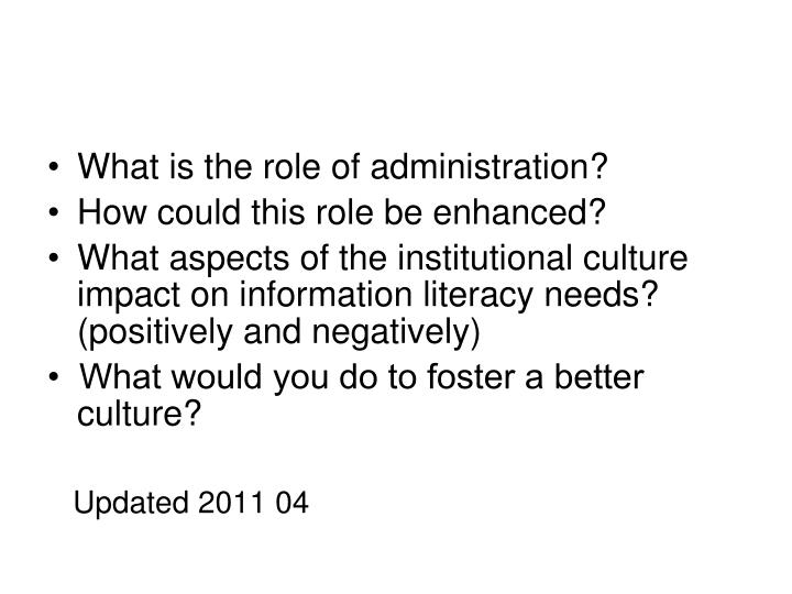 What is the role of administration?
