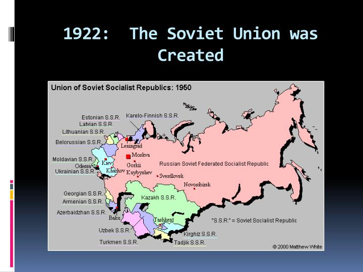 1922:  The Soviet Union was