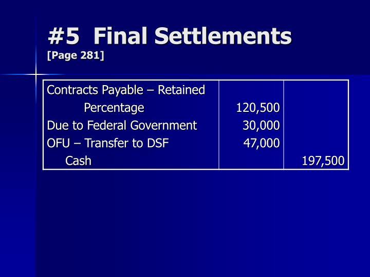 #5  Final Settlements