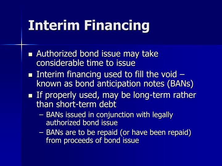 Interim Financing