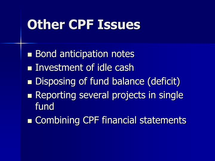 Other CPF Issues