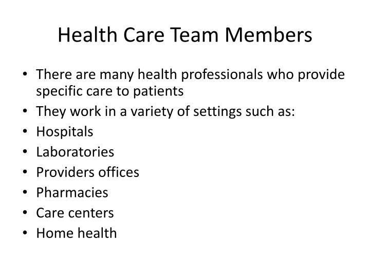 Health Care Team Members