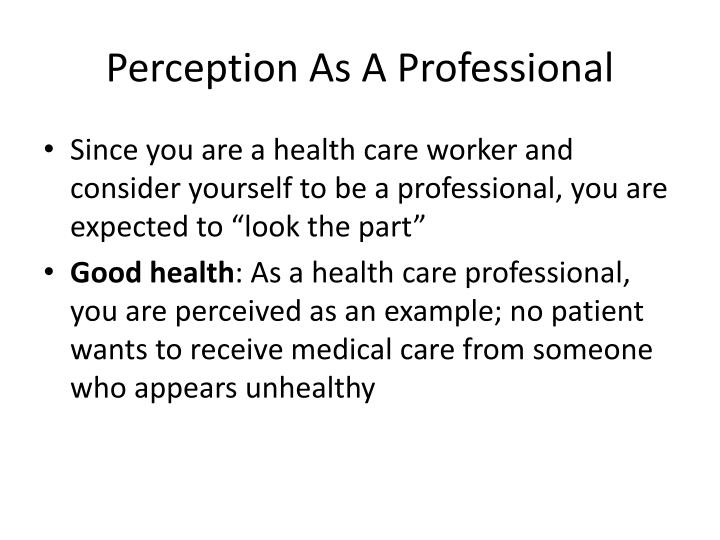 Perception As A Professional