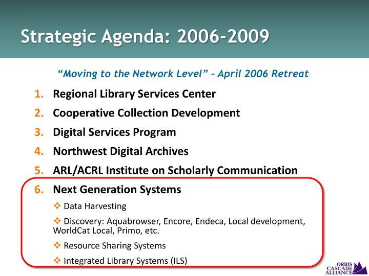 Strategic Agenda: 2006-2009